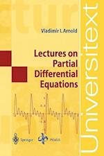 Lectures on Partial Differential Equations af Vladimir I Arnold, Roger Cooke