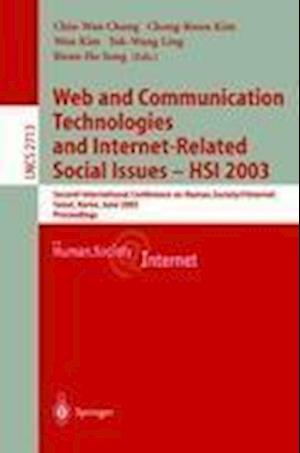 Web Communication Technologies and Internet-Related Social Issues - HSI 2003 : Second International Conference on Human Society@Internet, Seoul, Korea