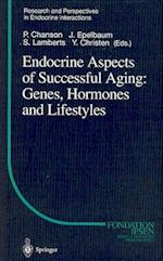 Endocrine Aspects of Successful Aging: Genes, Hormones and Lifestyles af Philippe Chanson, Yves Christen
