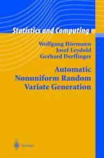 Automatic Nonuniform Random Variate Generation af Wolfgang Hörmann, Gerhard Derflinger, Josef Leydold