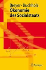 A-Konomie Des Sozialstaats af Friedrich Breyer, Wolfgang Buchholz