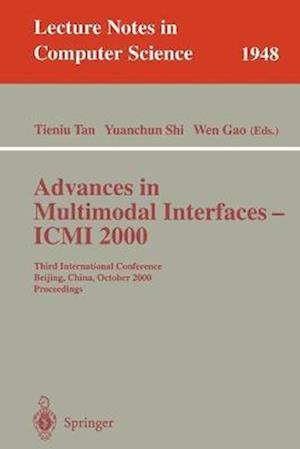 Advances in Multimodal Interfaces - ICMI 2000 : Third International Conference Beijing, China, October 14-16, 2000 Proceedings