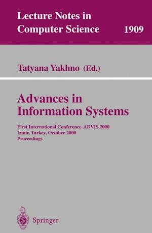 Advances in Information Systems : First International Conference, ADVIS 2000, Izmir, Turkey, October 25-27, 2000, Proceedings