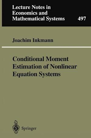 Conditional Moment Estimation of Nonlinear Equation Systems