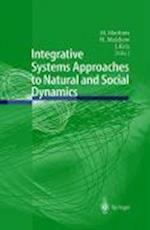 Integrative Systems Approaches to Natural and Social Dynamics af Michael Matthies, Jurgen Kriz, Horst Malchow