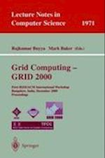Grid Computing--GRID 2000 (Lecture Notes in Computer Science, nr. 1971)