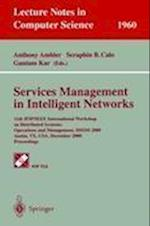 Services Management in Intelligent Networks (Lecture Notes in Computer Science, nr. 1960)