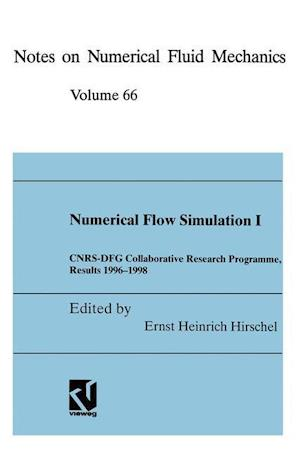 Numerical Flow Simulation I: Cnrs-Dfg Collaborative Research Programme, Results 1996 1998
