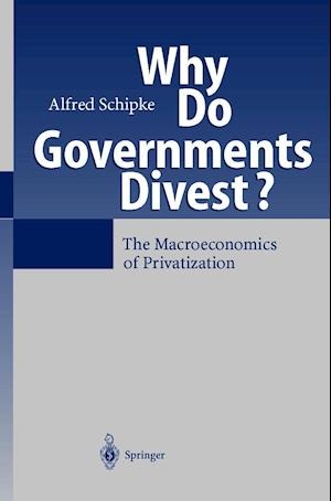 Why Do Governments Divest?