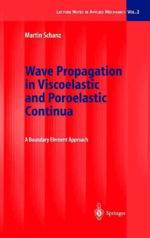 Wave Propagation in Viscoelastic and Poroelastic Continua