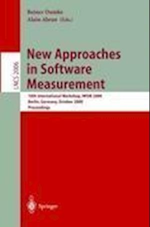 New Approaches in Software Measurement : 10th International Workshop, IWSM 2000, Berlin, Germany, October 4-6, 2000. Proceedings