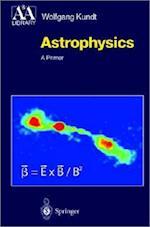 Astrophysics af Wolfgang Kundt