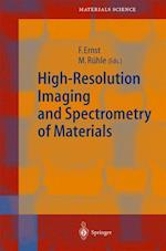 High-Resolution Imaging and Spectrometry of Materials af Frank Ernst, Manfred Ruhle