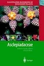 Illustrated Handbook of Succulent Plants: Asclepiadaceae (Illustrated Handbook of Succulent Plants)