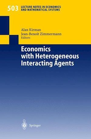 Economics with Heterogeneous Interacting Agents