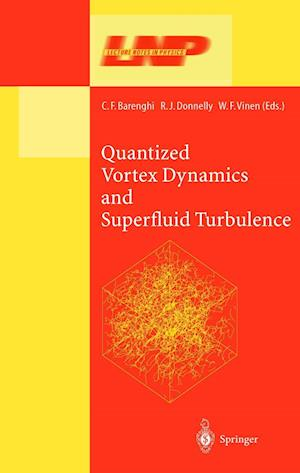 Quantized Vortex Dynamics and Superfluid Turbulence