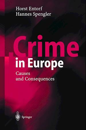 Crime in Europe : Causes and Consequences