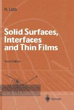 Solid Surfaces, Interfaces and Thin Films af Hans Luth, Hans L]th, H. Luth