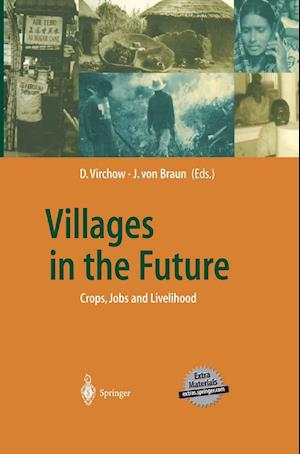 Villages in the Future : Crops, Jobs and Livelihood