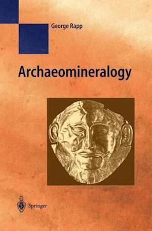 Bog, hardback Archaeomineralogy af George Rapp Jr.