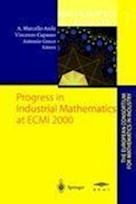 Progress in Industrial Mathematics at ECMI 2000 (Mathematics in Industry, nr. 1)