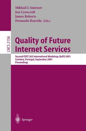 Quality of Future Internet Services : Second COST 263 International Workshop, Qofis 2001, Coimbra, Portugal, September 24-26, 2001. Proceedings