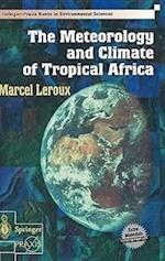 The Meteorology and Climate of Tropical Africa (Springer Praxis Books)