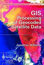 GIS Processing of Geocoded Satellite Data
