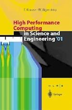 High Performance Computing in Science and Engineering 2001
