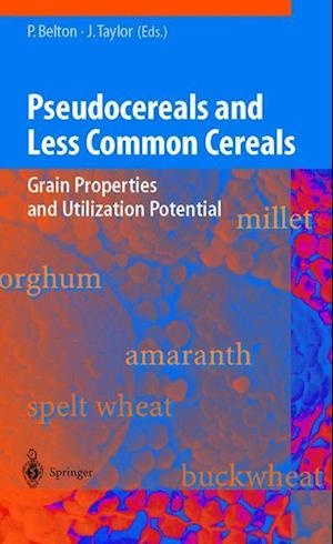 Pseudocereals and Less Common Cereals