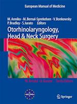 Otorhinolaryngology, Head and Neck Surgery (European Manual of Medicine)