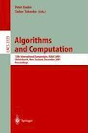 Algorithms and Computation : 12th International Symposium, ISAAC 2001, Christchurch, New Zealand, December 19-21, 2001. Proceedings
