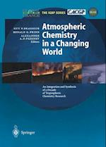 Atmospheric Chemistry in a Changing World (Global Change - the Igbp Series)