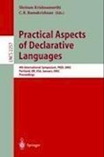 Practical Aspects of Declarative Languages (Lecture Notes in Computer Science, nr. 2257)