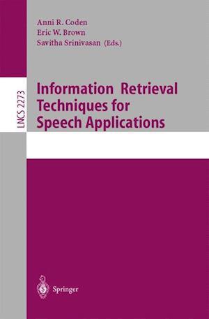 Information Retrieval Techniques for Speech Applications