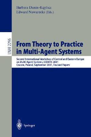 From Theory to Practice in Multi-Agent Systems