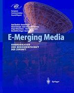 E-Merging Media af Axel Zerdick, Klaus Schrape