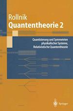 Quantentheorie 2 af Horst Rollnik