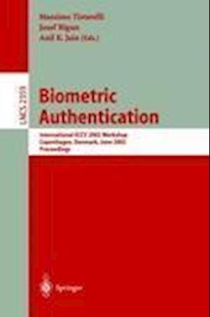 Biometric Authentication : International ECCV 2002 Workshop Copenhagen, Denmark, June 1, 2002 Proceedings