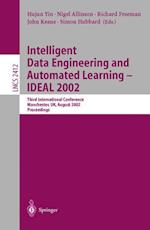 Intelligent Data Engineering and Automated Learning-IDEAL 2002 af Simon Hubbard, Richard Freeman, Hujun Yin