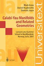 Calabi-yau Manifolds and Related Geometries af Mark W Gross, Geir Ellingsrud, Daniel Huybrechts