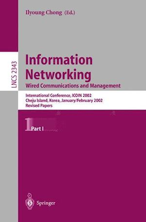Information Networking : Wired Communications and Management