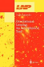Gravitational Lensing (LECTURE NOTES IN PHYSICS, nr. 608)