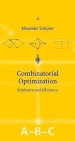 Combinatorial Optimization (ALGORITHMS AND COMBINATORICS, nr. 24)