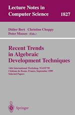 Recent Trends in Algebraic Development Techniques (Lecture Notes in Computer Science)