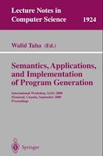 Semantics, Applications, and Implementation of Program Generation (Lecture Notes in Computer Science)