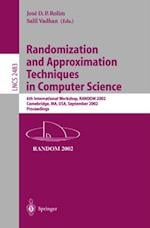 Randomization and Approximation Techniques in Computer Science (Lecture Notes in Computer Science)