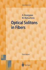 Optical Solitons in Fibers (Springer Series in Photonics)