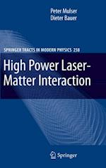 High Power Laser-Matter Interaction (SPRINGER TRACTS IN MODERN PHYSICS)