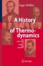 History of Thermodynamics af Ingo Muller